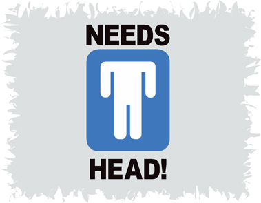 Needs Head Funny T-Shirt