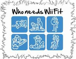 Who Needs Wii Fit Funny T-Shirt